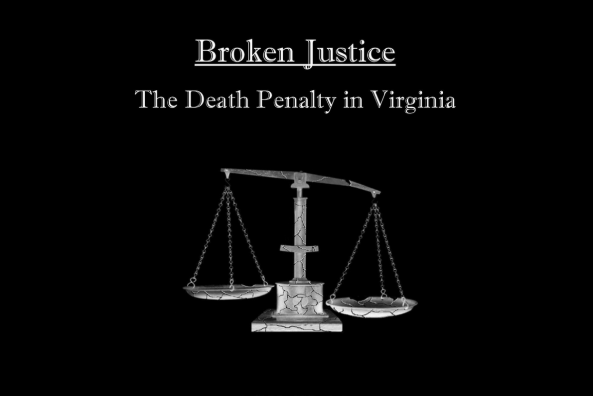 Broken Justice: The Death Penalty in Virginia (1160x775)
