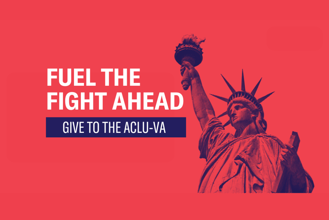 """photo of the Statue of Liberty with the text """"Fuel the Fight Ahead - Give the the ACLU-VA"""""""