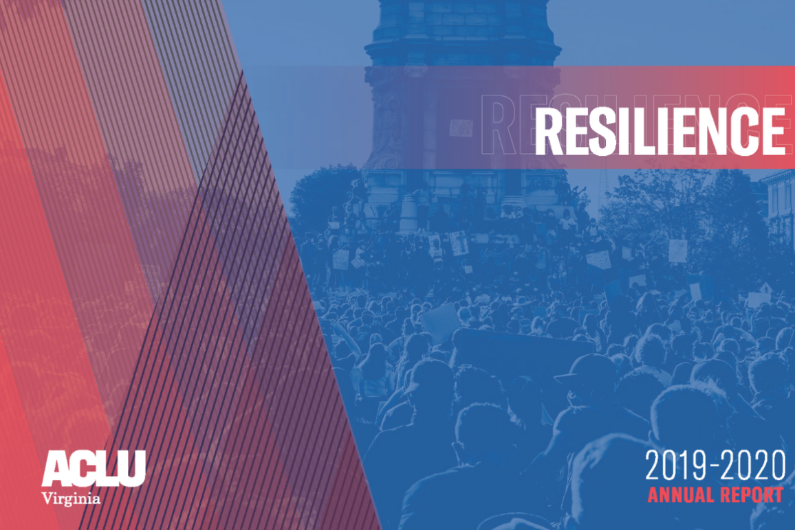 """cover of our 2020 annual report, blue background of a protest at the Lee monument in Richmond with the word """"Resilience"""" standing out in red"""