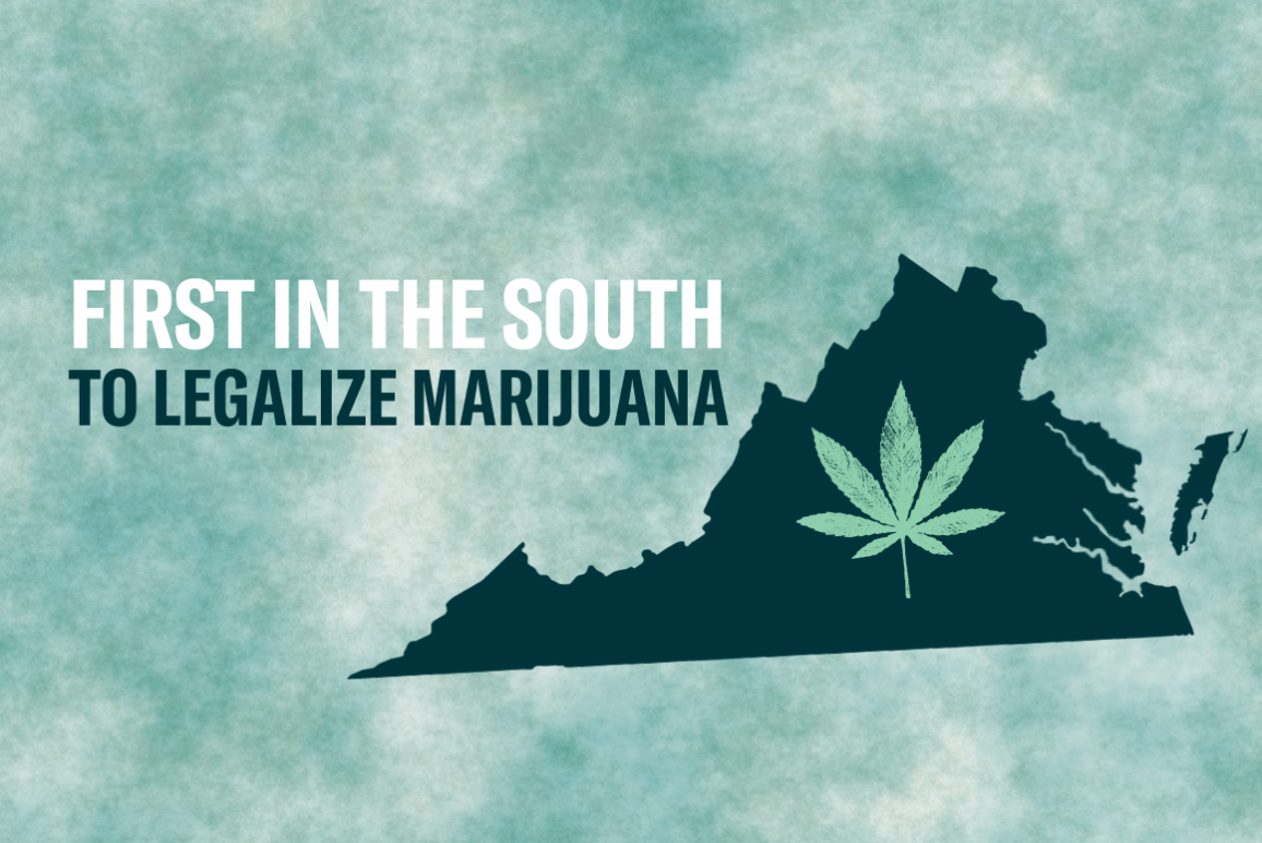 "graphic that says ""Virginia: First in the south to legalize marijuana."""
