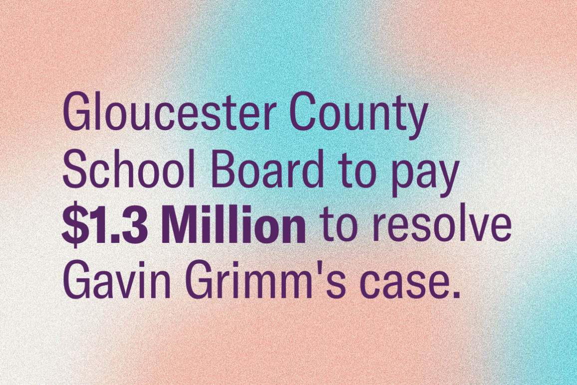 """A graphic reading """"Gloucester County School Board to pay 1.3 Million to resolve Gavin Grimm's case."""