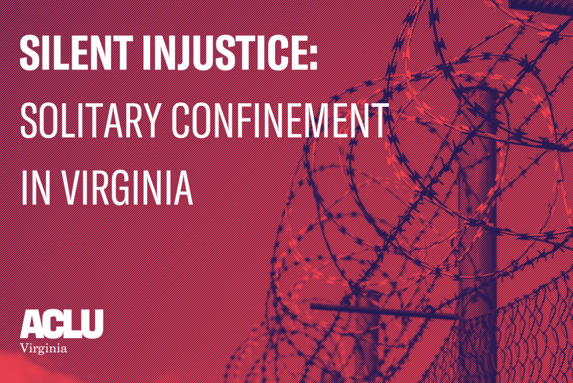 "Background of barbed wire with the text ""Silent Injustice: Solitary confinement in Virginia"" on top"
