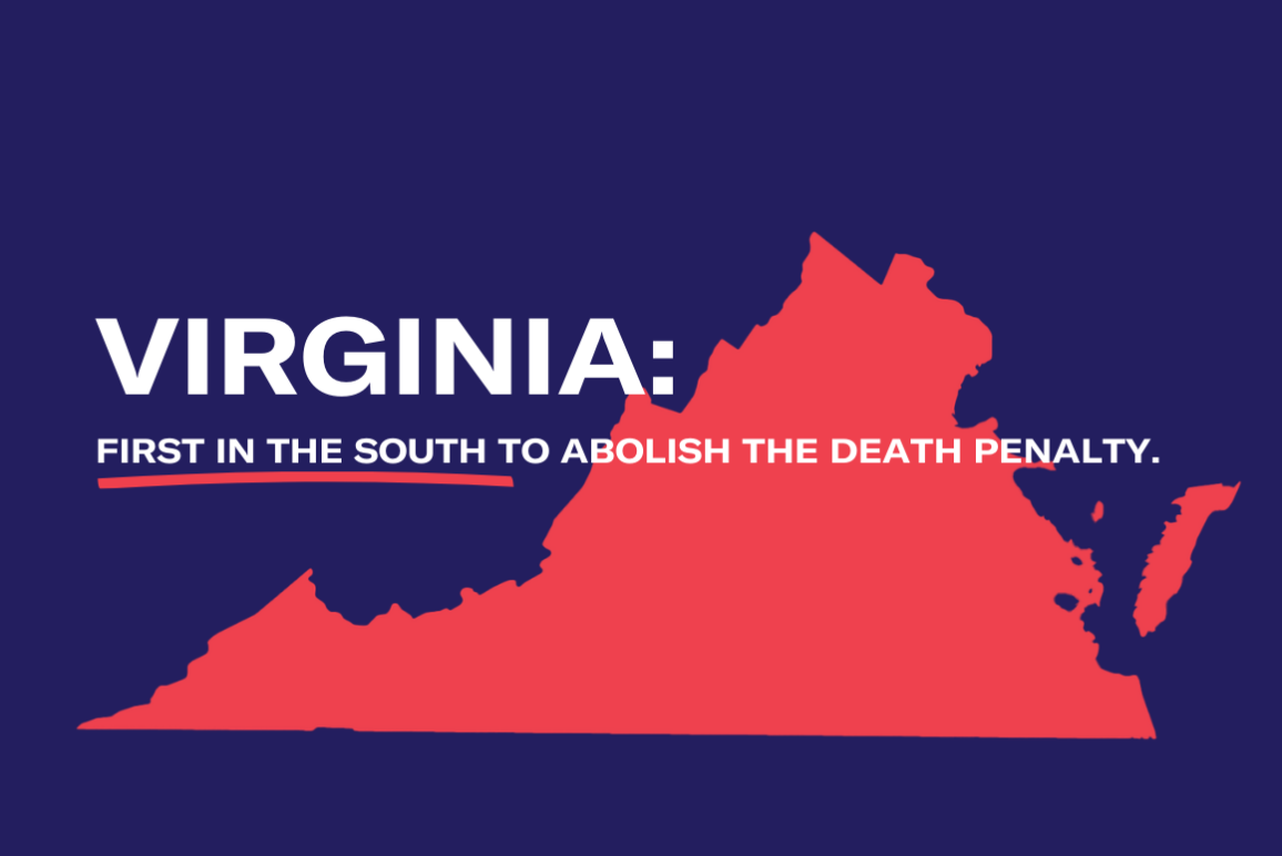 "A graphic with a photo of Virginia and the words ""Virginia: First in the South to Abolish the Death Penalty."""
