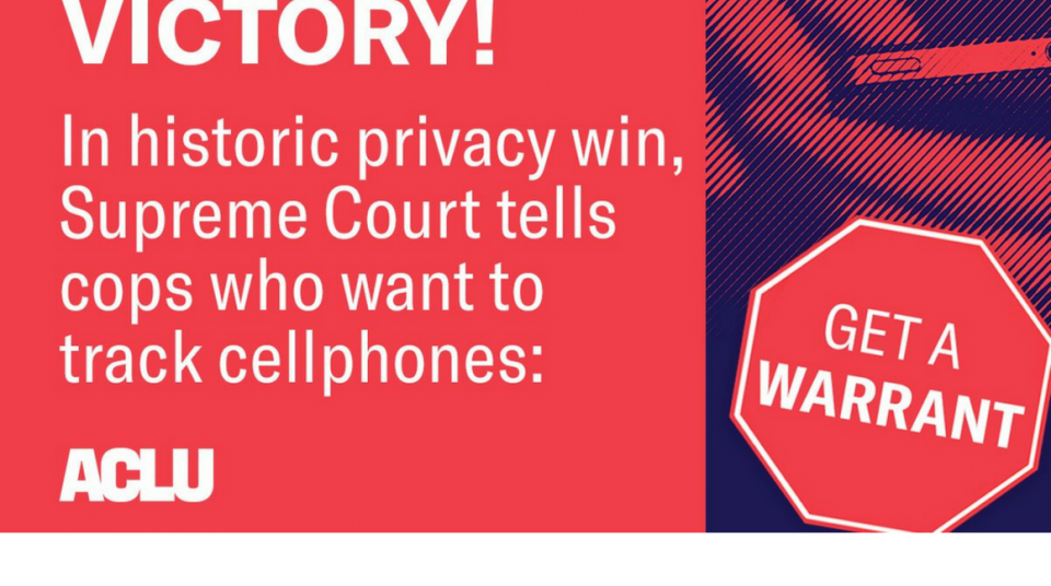 Supreme Court Ruled Police Need A Warrant to Access Cell Phone