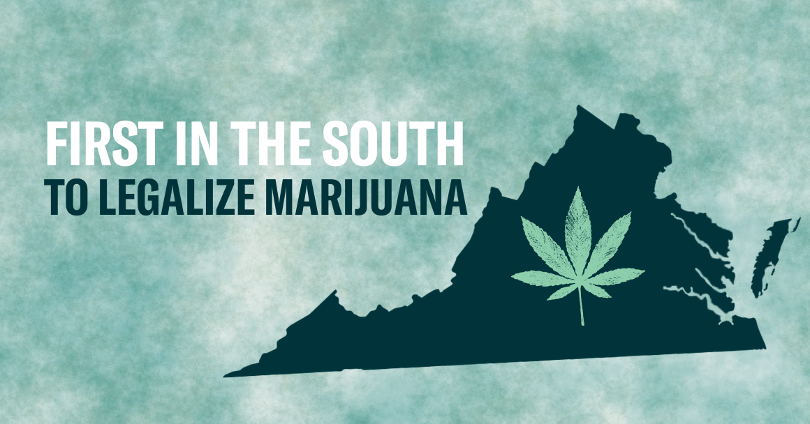 """graphic that says """"Virginia: First in the south to legalize marijuana."""""""