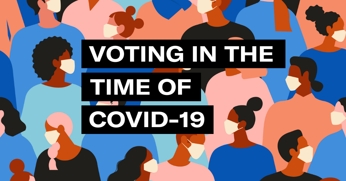 "graphic of people wearing masks with the text ""voting in the time of covid-19"""