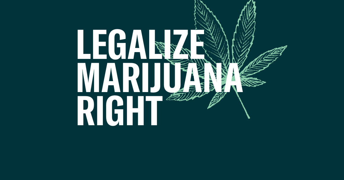 """Dark green background with the text """"legalize marijuana"""" in white"""